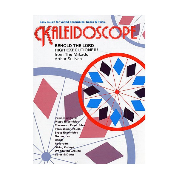 Kaleidoscope No. 8 Behold The Lord High Executioner! - Hare, Nicholas (Arranger)