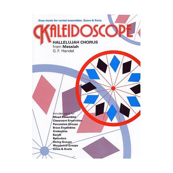 George Frideric Handel: Kaleidoscope - Hallelujah Chorus - Handel, George Frideric (Composer)