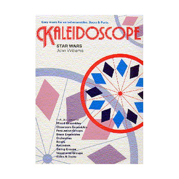 Kaleidoscope: Star Wars Theme - Williams (Composer), John (Composer)