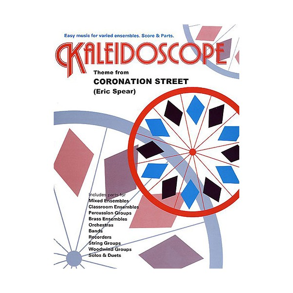 Kaleidoscope: Theme From Coronation Street - Spear, Eric (Artist)