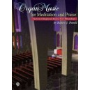 Organ Music For Meditation And Praise - Seven Original Solos for Worship
