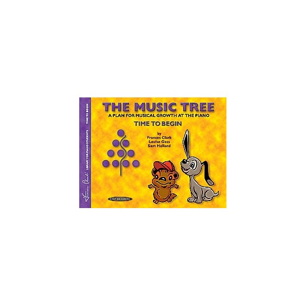 The Music Tree Students Book - Time to Begin