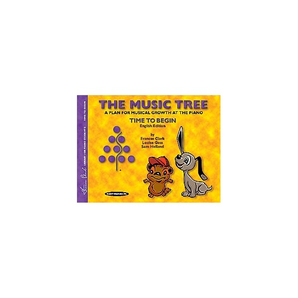 Clark, Goss - The Music Tree English Edition Students Book - Time to Begin