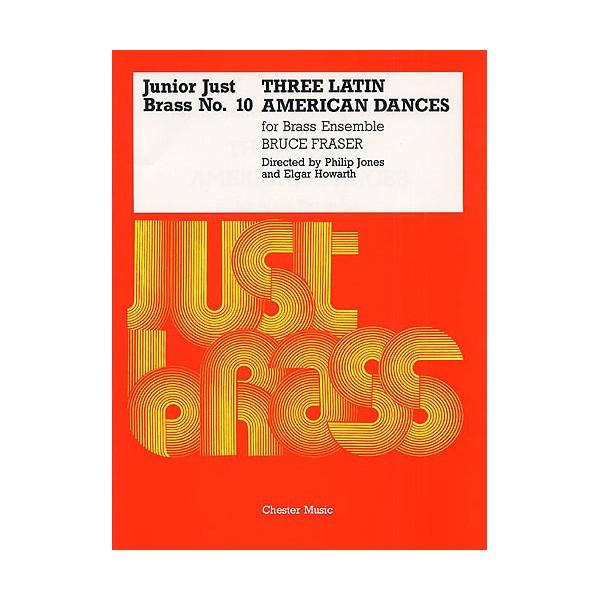 Junior Just Brass 10: Fraser Latin American Dances - Fraser (Artist)