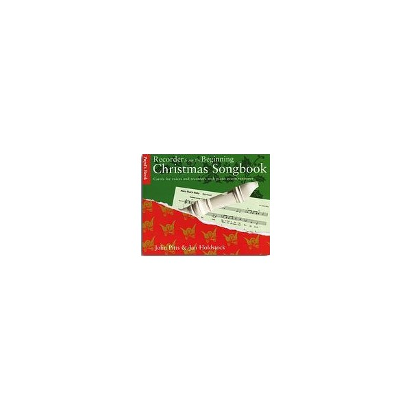 Recorder From The Beginning: Christmas Songbook Pupils Book - Pitts, John (Editor)