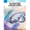 Smith, Robert W. - To Challenge The Sky And Heavens Above