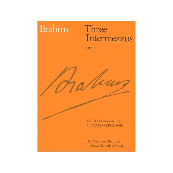 Three Intermezzos  Op. 117