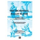 Cirone, Anthony J. - The Orchestral Mallet Player