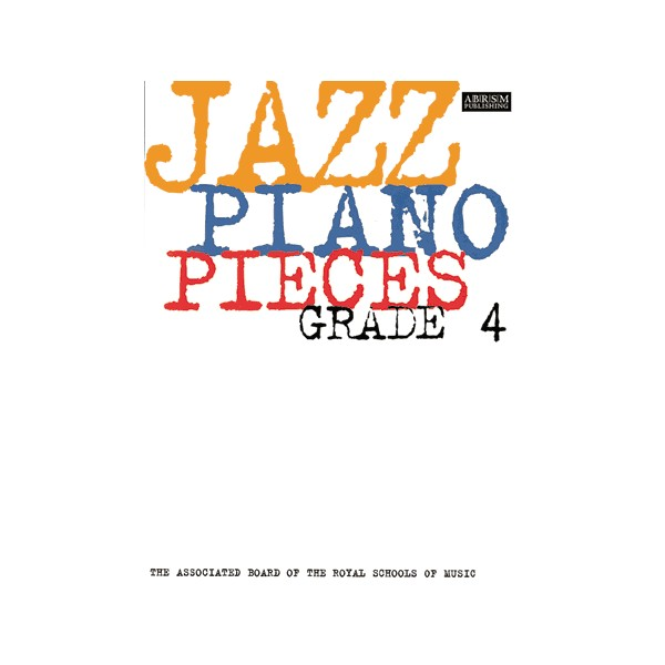 Jazz Piano Pieces  Grade 4