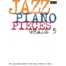 Jazz Piano Pieces  Grade 5