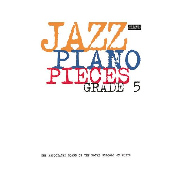 Jazz Piano Pieces  Grade 5