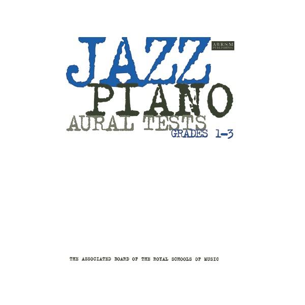 Jazz Piano Aural Tests  Grades 1-3