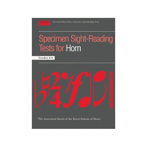 Specimen Sight-Reading Tests for Horn  Grades 6-8