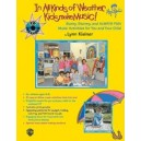 Klein, Lynn - In All Kinds Of Weather, Kids Make Music! - Sunny, Stormy, and Always Fun Music Activities for You and Your Child