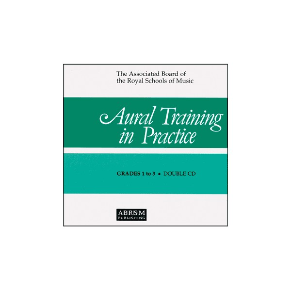 Aural Training in Practice  Book I  Grades 1-3 CD