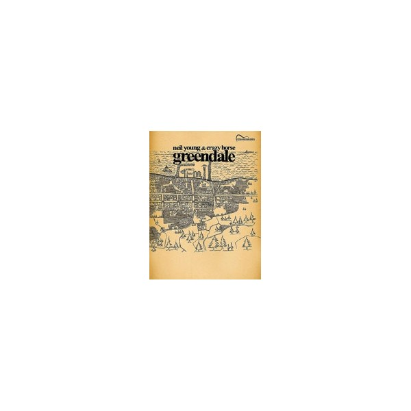 Young, Neil  - Greendale - Guitar Songbook Edition