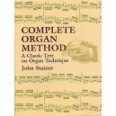 John Stainer: Complete Organ Method - Stainer, Sir John (Artist)