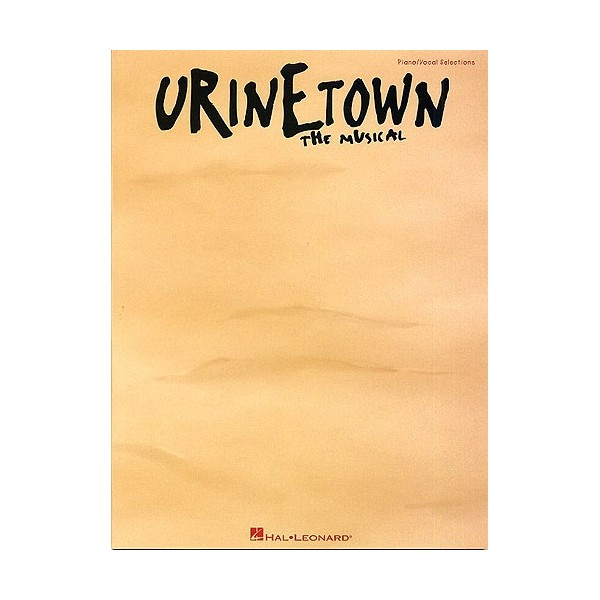 Mark Hollman: Urinetown - Vocal Selections