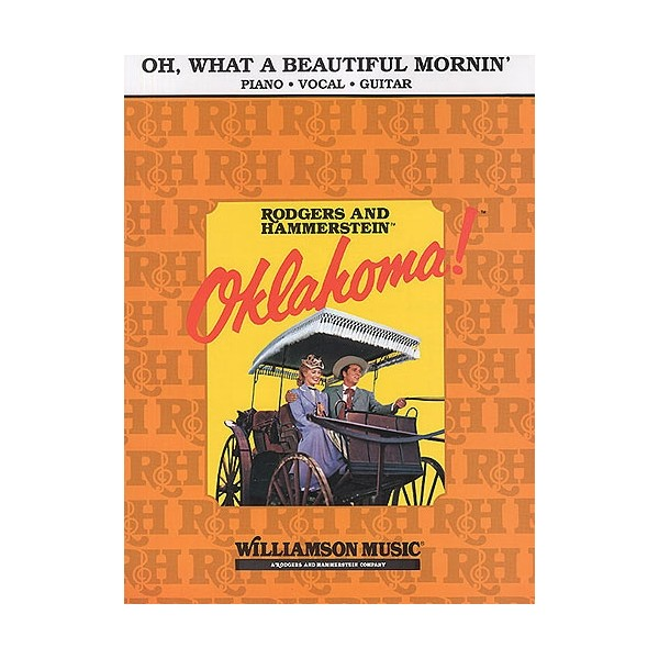 Rodgers And Hammerstein: Oh, What A Beautiful Morning (Oklahoma!)- PVG