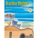 Brazilian Rhythms For Guitar (samba, Bossa Nova, Choro, Baião, Frevo, And Other Brazilian Styles)