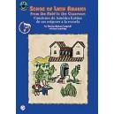 Songs Of Latin America -- From The Field To The Classroom - Canciones de América Latina -- de sus orígenes a la escuela (Spanish