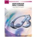 Smith, Robert W, (arranger) - Ukrainian Bell Carol
