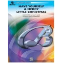 Swearingen, James (arranger) - Have Yourself A Merry Little Christmas
