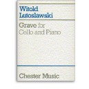 Witold Lutoslawski: Grave For Cello And Piano - Lutoslawski, Witold (Artist)