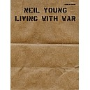 Young, Neil - Living With War - Guitar TAB Edition