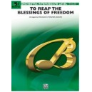 Wagner, Douglas E, (arranger) - To Reap The Blessings Of Freedom (a Medley Of Hymns Of The United States Armed Forces)