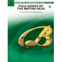 Wagner, Douglas E, (arranger) - Folk Songs Of The British Isles - Featuring: A-Rivin / Early One Morning / Barbara Allen / The L