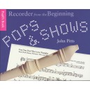 Recorder From The Beginning: Pops And Shows Pupils Book - Pitts, John (Author)