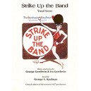 Gershwin, George - Strike Up The Band (vocal Score) - Piano/Vocal/Chords