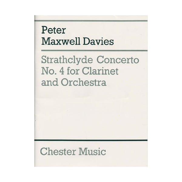 Peter Maxwell Davies: Strathclyde Concerto No. 4 (Clarinet Part) - Maxwell Davies, Peter (Composer)
