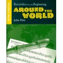 Recorder From The Beginning: Around The World Teachers Book - Pitts, John (Author)