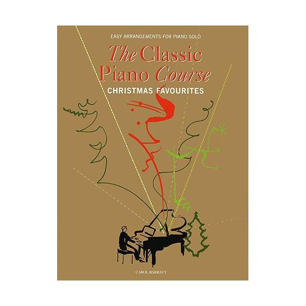 The Classical Piano Course - Christmas Favourites - Barratt, Carol (Arranger)