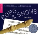 Recorder From The Beginning: Pops And Shows - Pupils Book (CD Edition) - Pitts, John (Arranger)