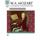Mozart -- An Introduction To His Keyboard Works
