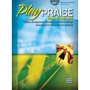 Gerou - Play Praise -- Most Requested - 11 Piano Arrangements of Contemporary Worship Songs