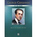 Gershwin - Gershwin -- George Gershwin At The Piano - Piano Solos