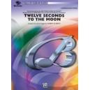 Smith, Robert W. - Twelve Seconds To The Moon