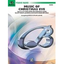 """Ployhar, James D, (arranger) - Music Of Christmas Eve (based On \""""it Came Upon The Midnight Clear,\"""" \""""silent Night,\"""" And \""""ang"""