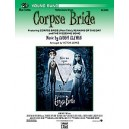 Elfman, D, arr. Lopez, V - Corpse Bride, Selections From - Featuring: (I)Corpse Bride(/I) (Main Title) / Remains of the Day / Th