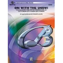 Wagner, Douglas E, (arranger) - On With The Snow! - Featuring: Sleigh Ride / Winter Wonderland / Let It Snow! Let It Snow! Let I