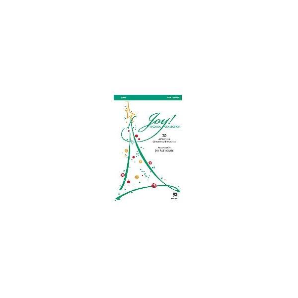 arr. Jay Althouse - Joy! A Carol Collection - Twenty (I)a cappella(/I) Christmas Favorites