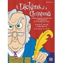 "Albrecht/Althouse - A Dickens Of A Christmas - A Musical Based on ""A Christmas Carol\"" by Charles Dickens for Unison and 2-Part"