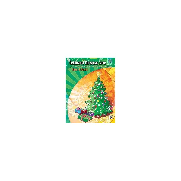 Vandall, R.D - Celebrated Christmas Solos - 7 Christmas Favorites Arranged for Late Elementary to Early Intermediate Pianists