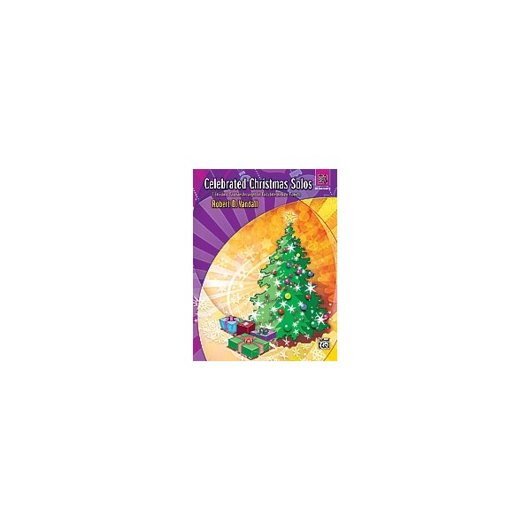 Vandall, R.D - Celebrated Christmas Solos - 7 Christmas Favorites Arranged for Early Intermediate Pianists