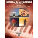 Worlds Greatest Love Songs - 57 of the Most Popular Love Songs Ever Written