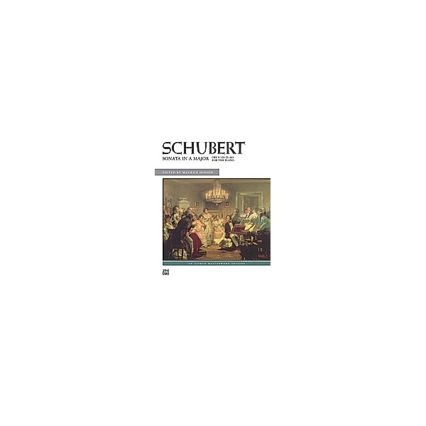 Schubert Ed Hinson - Sonata In A Major, Op. 120